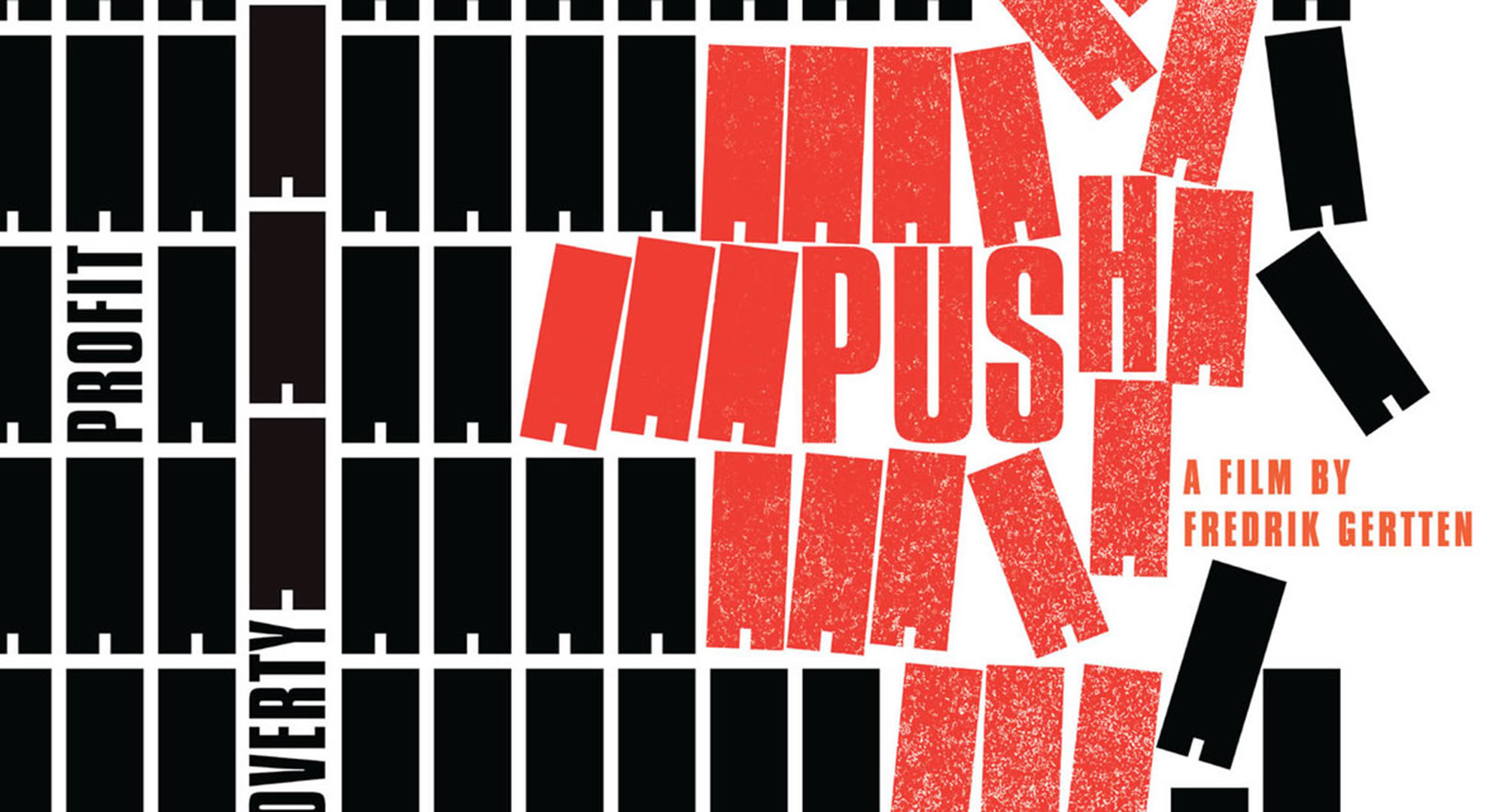PUSH Documentary