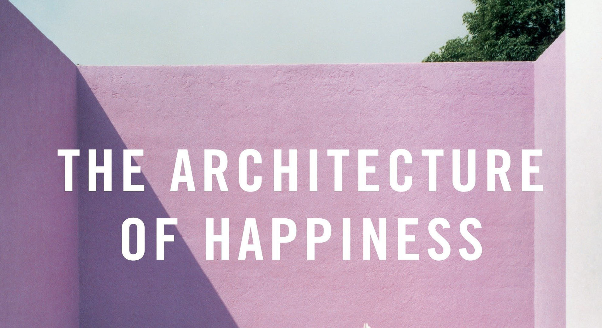 Book: The architecture of happiness