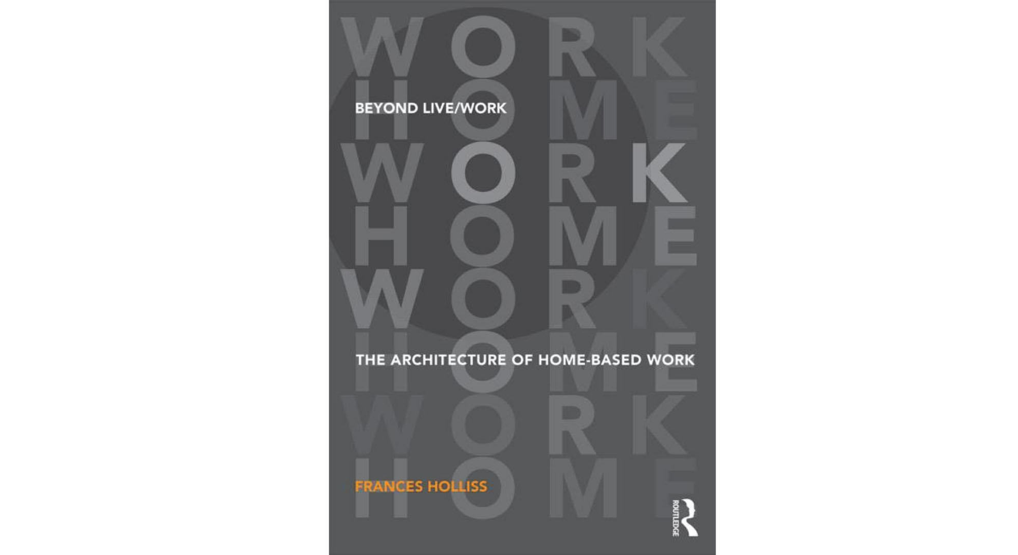 "A book to review the architecture of ""home-based work"""