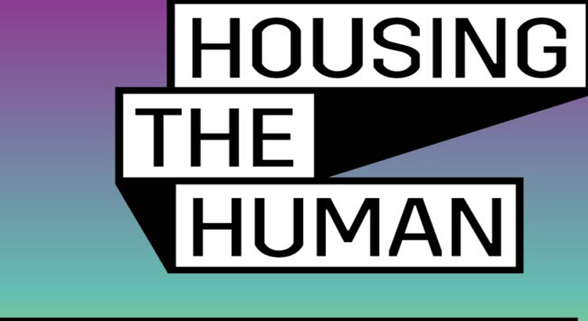 """The platform """"Housing the Human"""" explores how we will live in the future"""