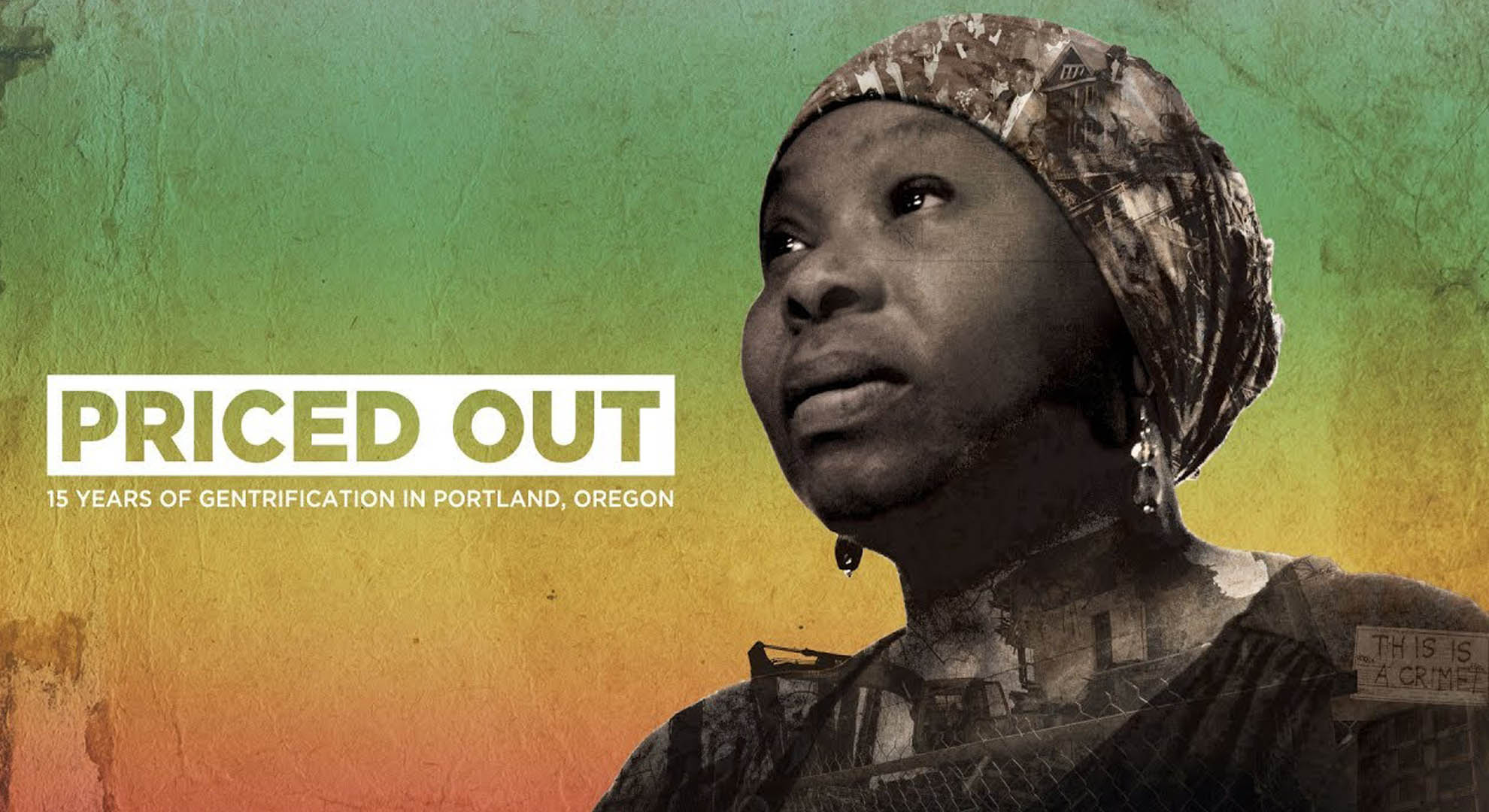 """""""Priced Out"""", a documentary that explores the complexity of gentrification"""